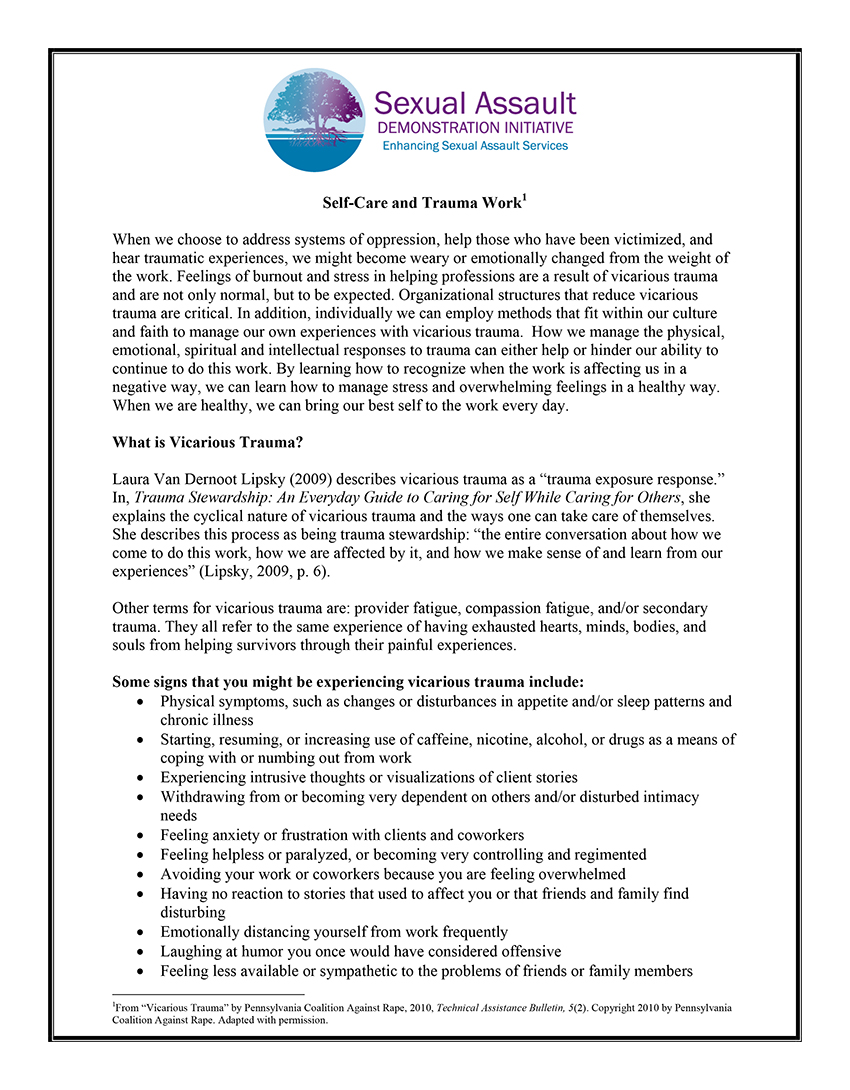 This document provides a brief overview of vicarious trauma and how to take  care of yourself when working to address sexual violence.