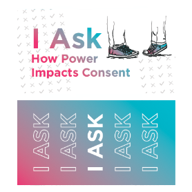 I Ask How Power Impacts Consent