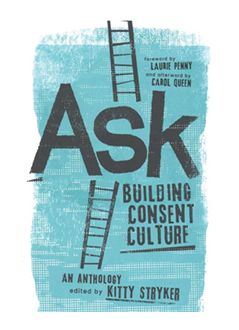 Cover of Ask: Building Consent Culture