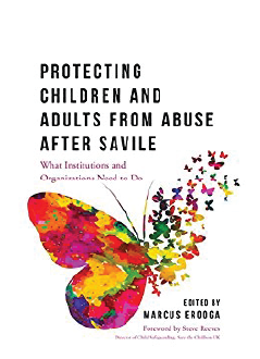 Cover of Protecting Children and Adults from Abuse After Savile