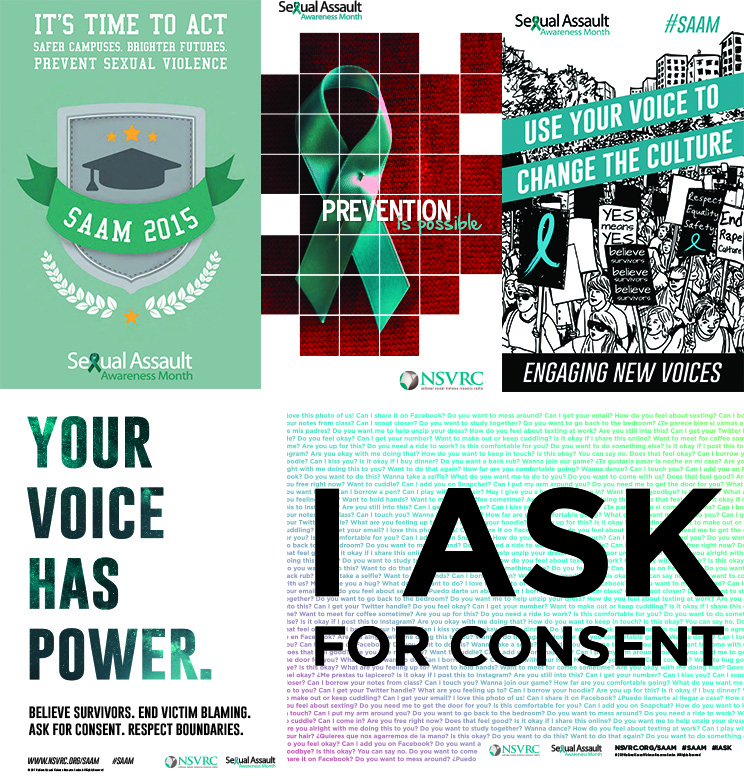 "Posters with the themes: ""It's time to act,"" ""Prevention is possible,"" ""Engaging New Voices,"" ""Your voice has power,"" and ""I ask for consent"""