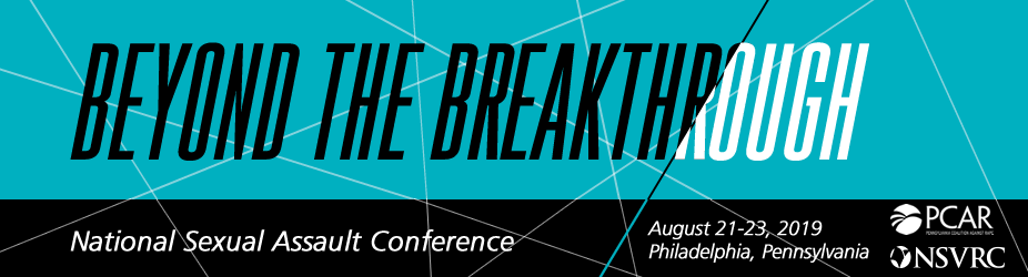 [Banner] Beyond the Breakthrough, 2019 National Sexual Assault Conference