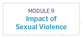 Module 9: Impact of sexual violence