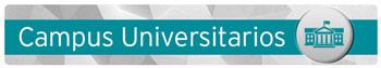 Campus Universitarios botón