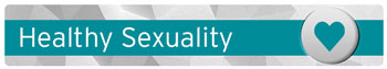 Healthy Sexuality Campaign Button