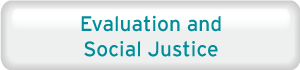 Evaluation and Social Justice