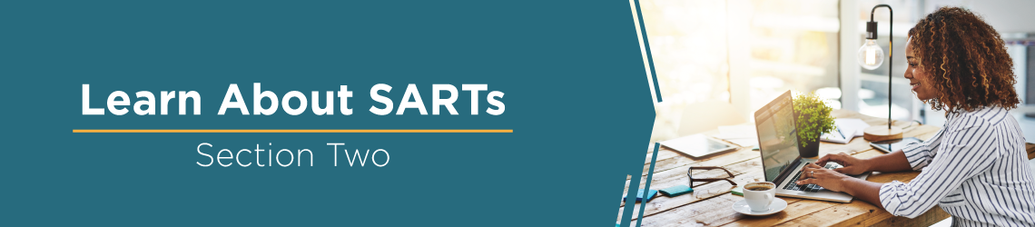 Learn About SARTs: Section 2