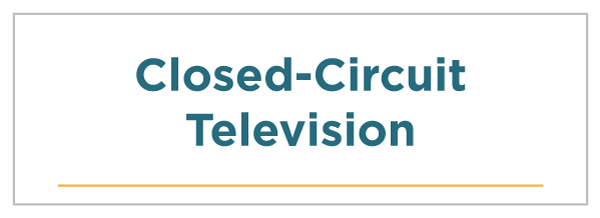 Closed-Circuit Television