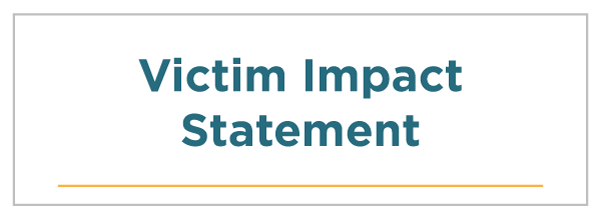 Victim Impact Statement
