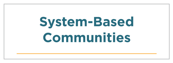 System-Based Communities