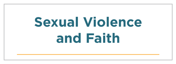 Sexual Violence and Faith