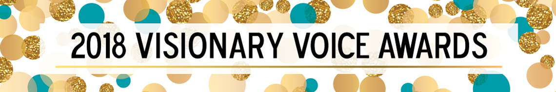 2018 Visionary Voice Awards