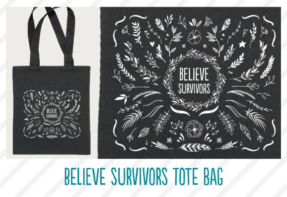 Believe Survivors Tote Bag