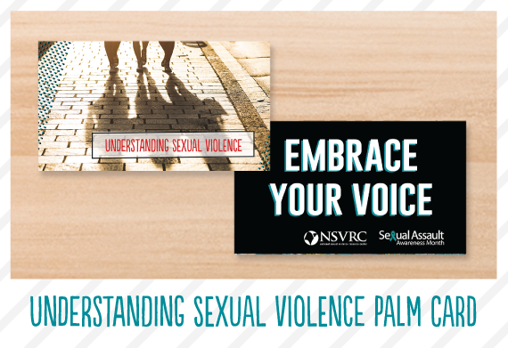 Understanding Sexual Violence Palm Card