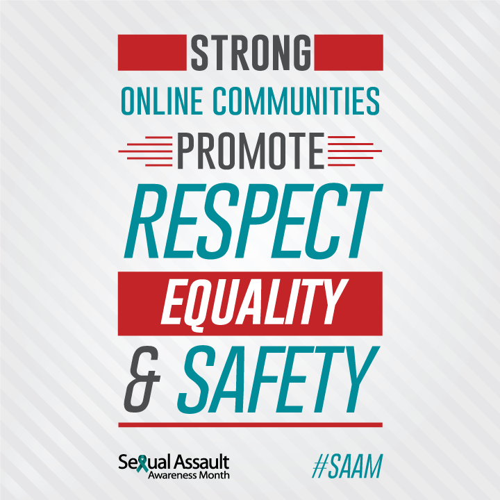 strong online communities promote respect, equality, and safety