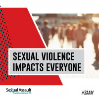 Sexual Violence Impacts Everyone Share Graphic