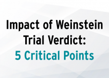 Impact of Weinstein Trial Verdict: 5 Critical Points